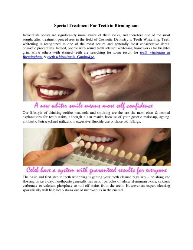 Special Treatment For Teeth in Birmingham Individuals today are significantly more aware of their looks, and therefore one...