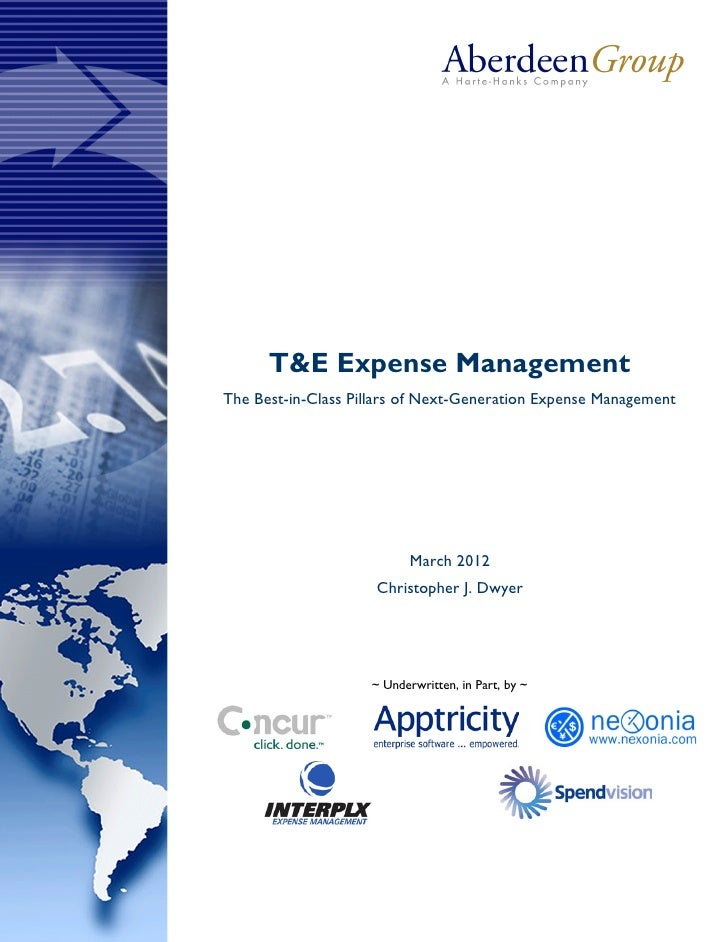 T&E Expense ManagementThe Best-in-Class Pillars of Next-Generation Expense Management                           March 2012...