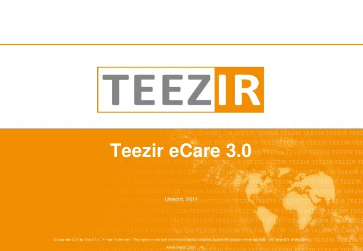 Teezir eCare 3.0<br />Utrecht, 2011<br />