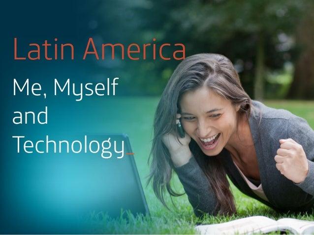 Latin America Me, Myself and Technology_