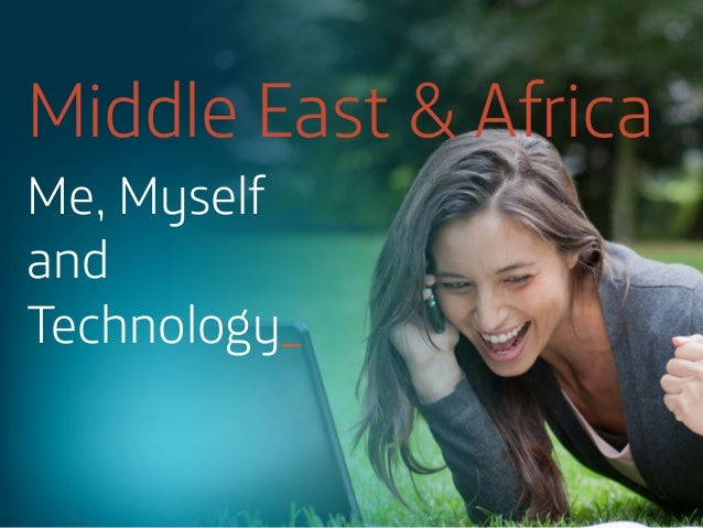 Middle East & Africa Me, Myself and Technology_