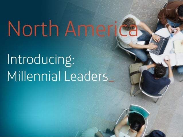 Introducing the Millennial Leaders - North America