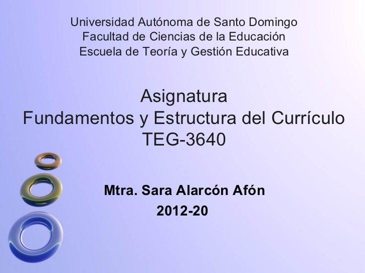 Fundamentos y Estructura del Currículo TEG-3640