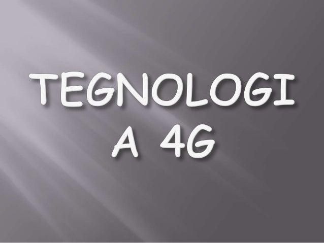 En telecomunicaciones, 4G (también conocida como 4-G) son las siglas utilizadas para referirse a la cuarta generación de t...