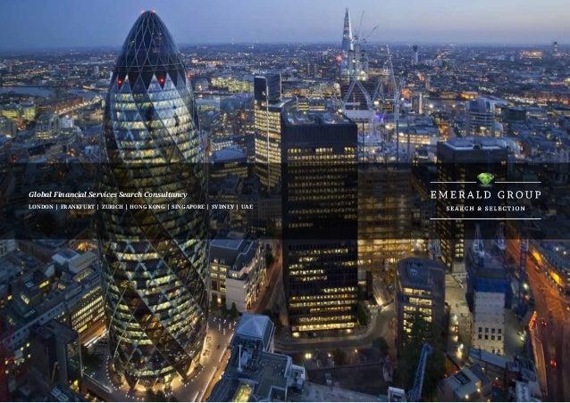 Global Financial Services Search ConsultancyLondon | Frankfurt | Zurich | Hong Kong | Singapore | Sydney | UAE