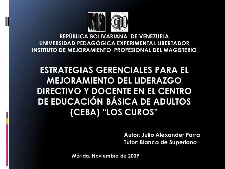 REPÚBLICA BOLIVARIANA DE VENEZUELA    UNIVERSIDAD PEDAGÓGICA EXPERIMENTAL LIBERTADOR INSTITUTO DE MEJORAMIENTO PROFESIONAL...