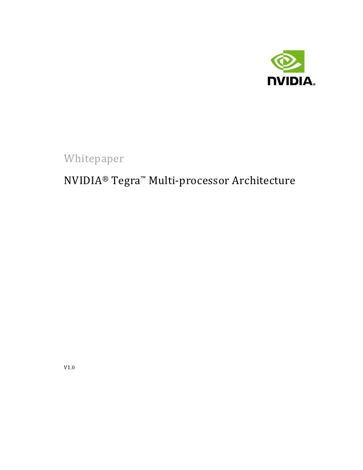 WhitepaperNVIDIA® Tegra™ Multi-processor ArchitectureV1.0