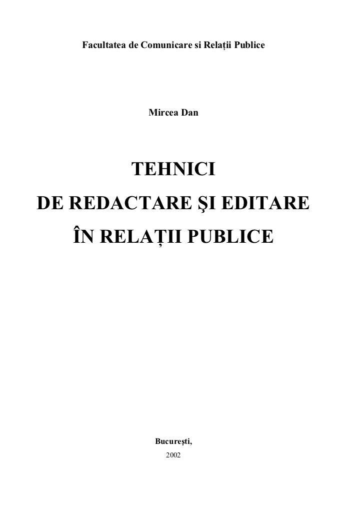 Facultatea de Comunicare si Relaţii Publice                       Mircea Dan                   TEHNICI DE REDACTARE ŞI EDI...