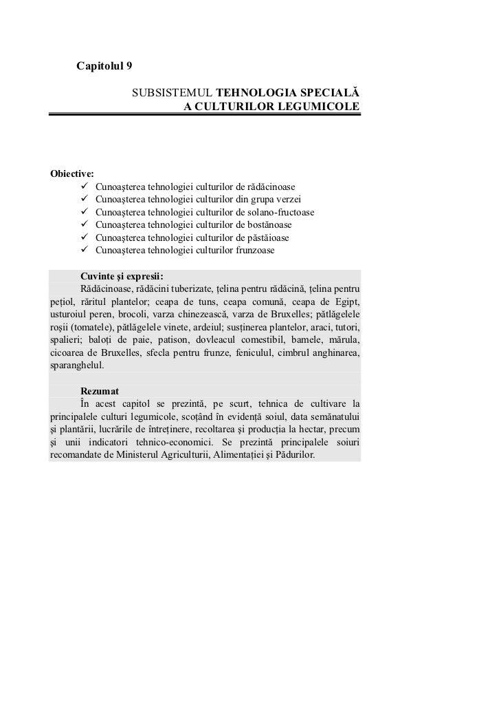 Capitolul 9                      SUBSISTEMUL TEHNOLOGIA SPECIALĂ                              A CULTURILOR LEGUMICOLEObiec...