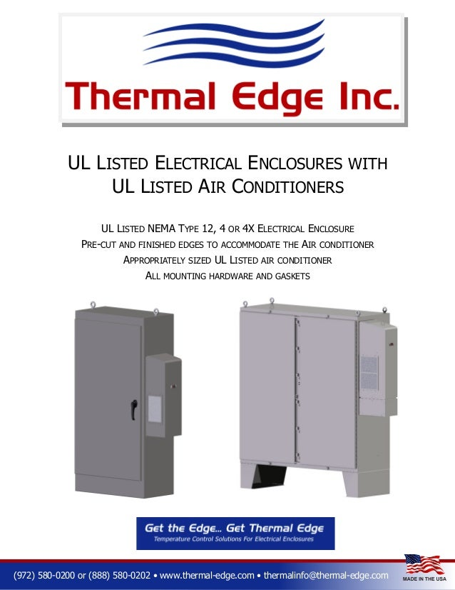 UL LISTED ELECTRICAL ENCLOSURES WITH UL LISTED AIR CONDITIONERS UL LISTED NEMA TYPE 12, 4 PRE-CUT  OR  4X ELECTRICAL ENCLO...