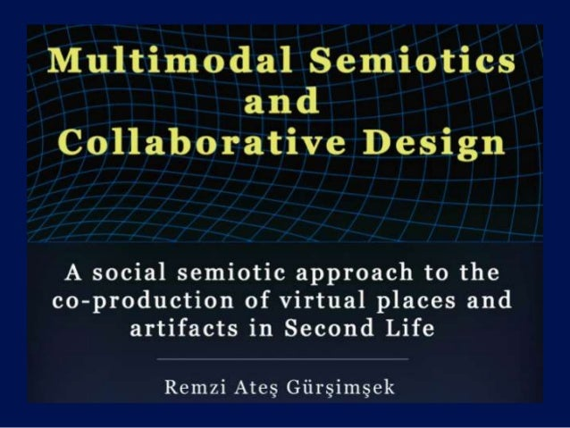 Defense Ates Gursimsek Mutlimodal Semiotics and Collaborative Design