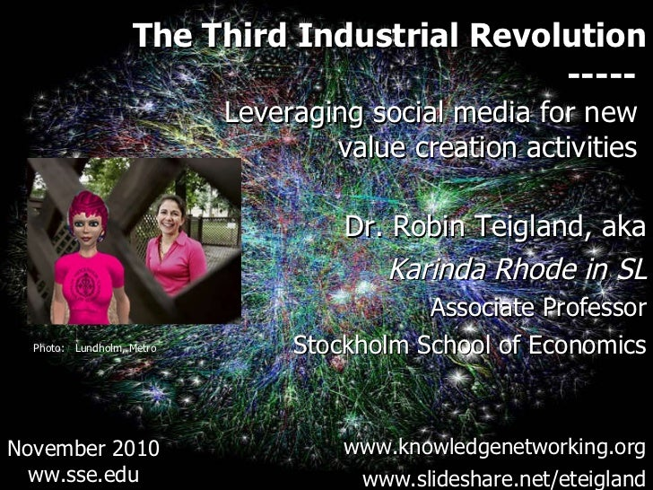 <ul><li>The Third Industrial Revolution </li></ul><ul><li>-----  </li></ul><ul><li>Leveraging social media for new  </li><...