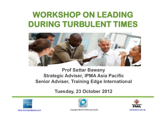 "IPMA Key Note ""Leading During Turbulent Times"" ST Jobs 23 Oct 2012"