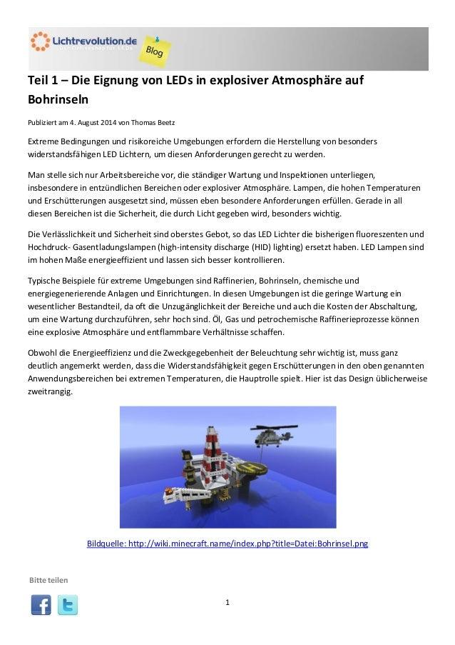 1 Teil 1 – Die Eignung von LEDs in explosiver Atmosphäre auf Bohrinseln Publiziert am 4. August 2014 von Thomas Beetz Extr...