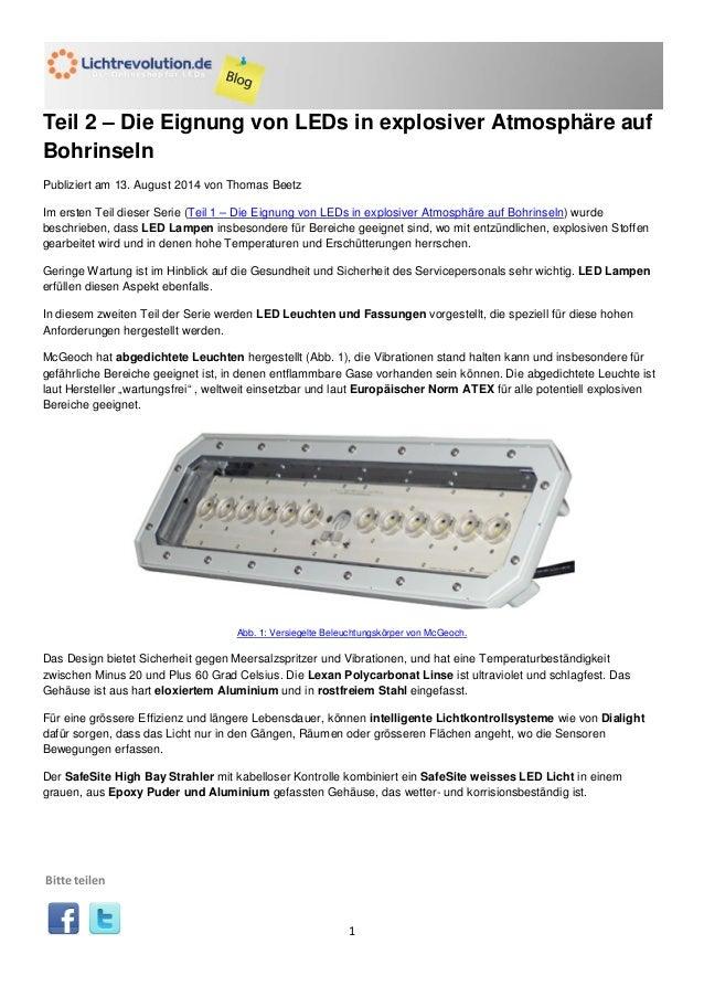 1  Teil 2 – Die Eignung von LEDs in explosiver Atmosphäre auf Bohrinseln  Publiziert am 13. August 2014 von Thomas Beetz  ...