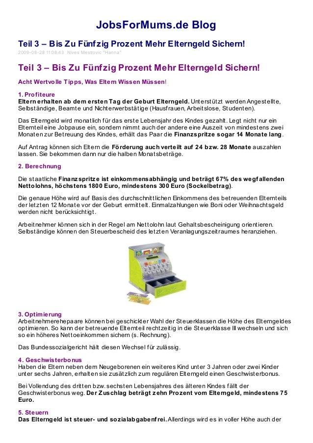 """JobsForMums.de Blog Teil 3 – Bis Zu Fünfzig Prozent Mehr Elterngeld Sichern! 2009-08-28 11:08:43 Nives Mestrovic """"Hanna"""" T..."""