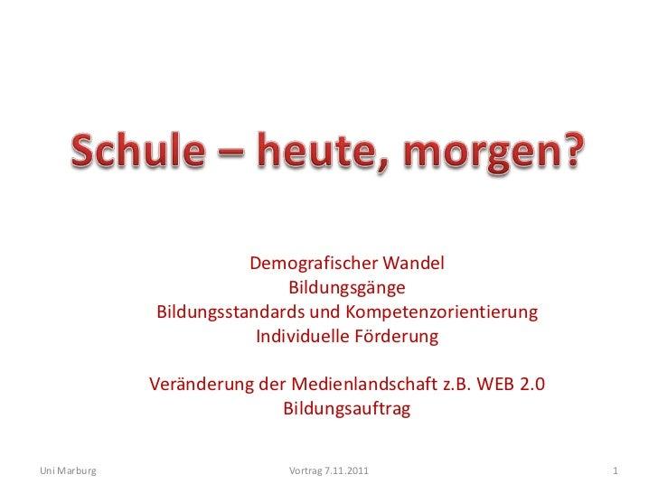 Demografischer Wandel                              Bildungsgänge              Bildungsstandards und Kompetenzorientierung ...