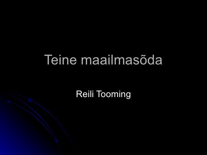 Teine maailmasõda Reili Tooming