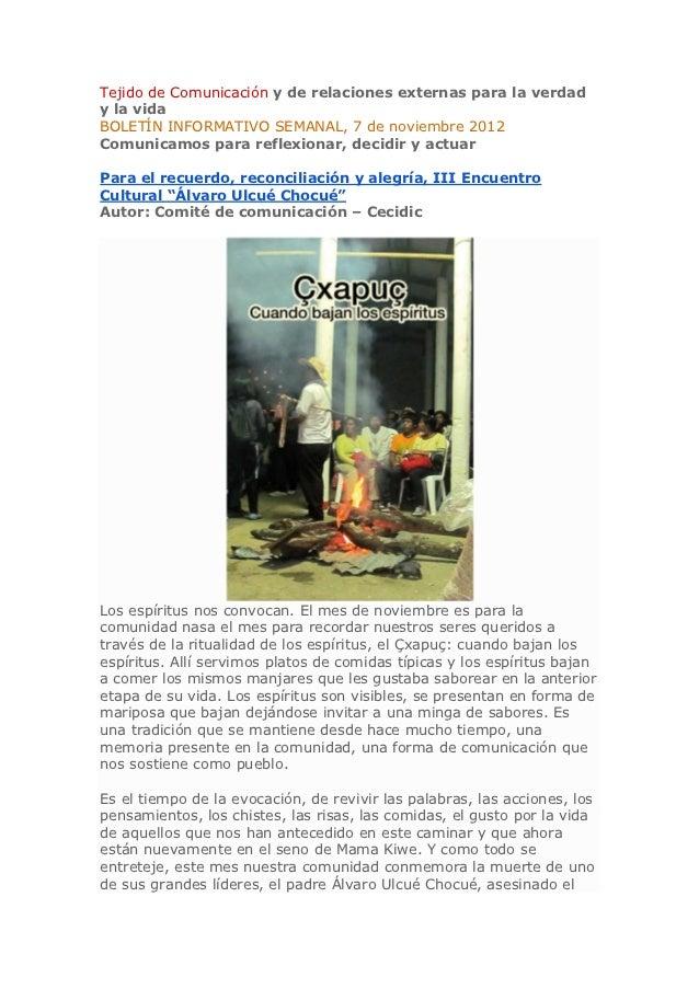 Tejido de Comunicación y de relaciones externas para la verdady la vidaBOLETÍN INFORMATIVO SEMANAL, 7 de noviembre 2012Com...