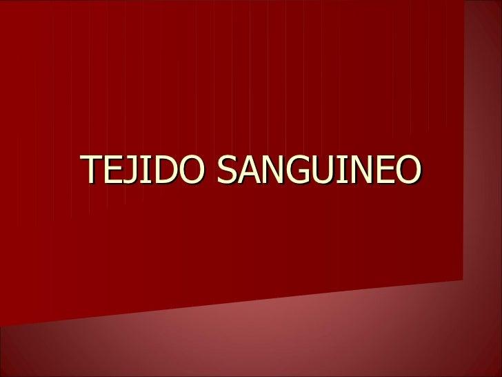 TEJIDO SANGUINEO