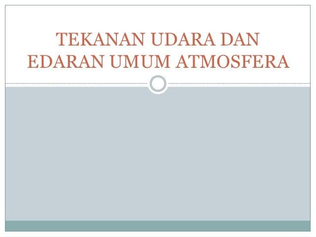 Tekanan udara dan edaran umum atmosfera