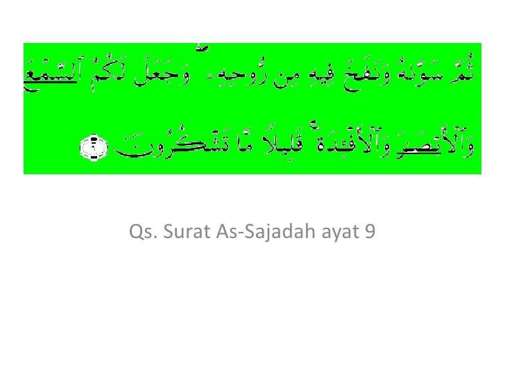 Qs. Surat As-Sajadah ayat 9