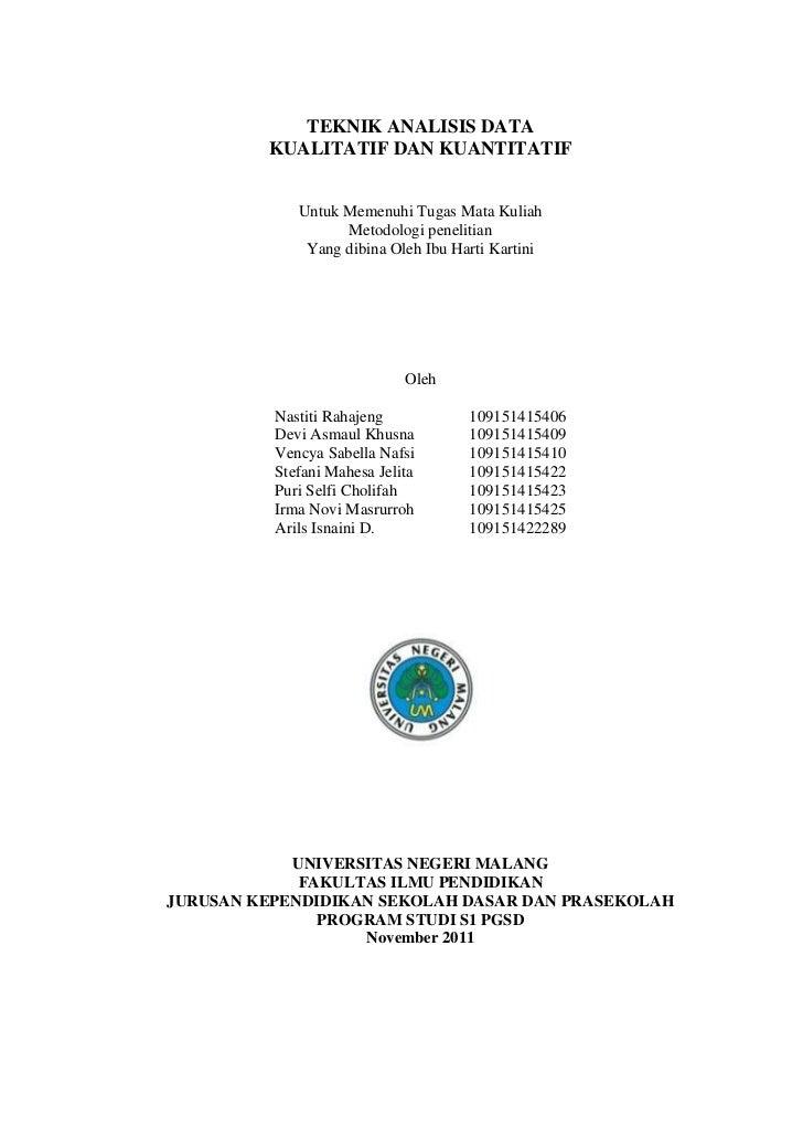 TEKNIK ANALISIS DATA         KUALITATIF DAN KUANTITATIF             Untuk Memenuhi Tugas Mata Kuliah                   Met...