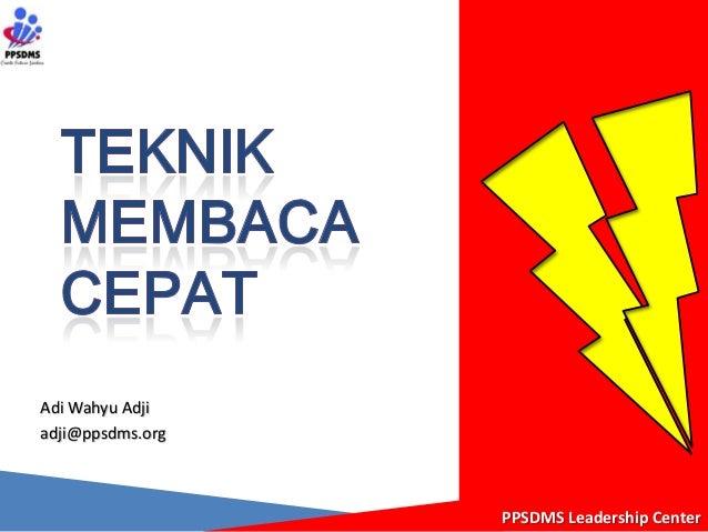 PPSDMS Leadership CenterAdi Wahyu Adjiadji@ppsdms.org