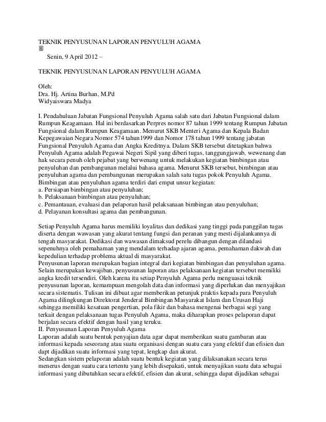 TEKNIK PENYUSUNAN LAPORAN PENYULUH AGAMA   Senin, 9 April 2012 –TEKNIK PENYUSUNAN LAPORAN PENYULUH AGAMAOleh:Dra. Hj. Arti...