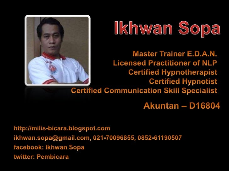 Master Trainer E.D.A.N.Licensed Practitioner of NLP<br />Certified Hypnotherapist<br />Certified HypnotistCertified Commun...