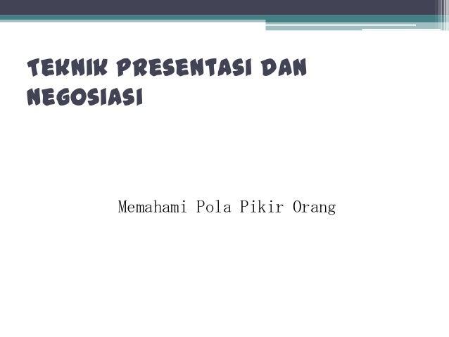 Teknik presentasi dan negosiasi 4