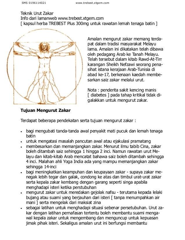 Teknik Urut ZakarInfo dari lamanweb http://www.trebest. com[ kapsul herba TREBEST untuk rawatan lemah tenaga batin ]Amalan...