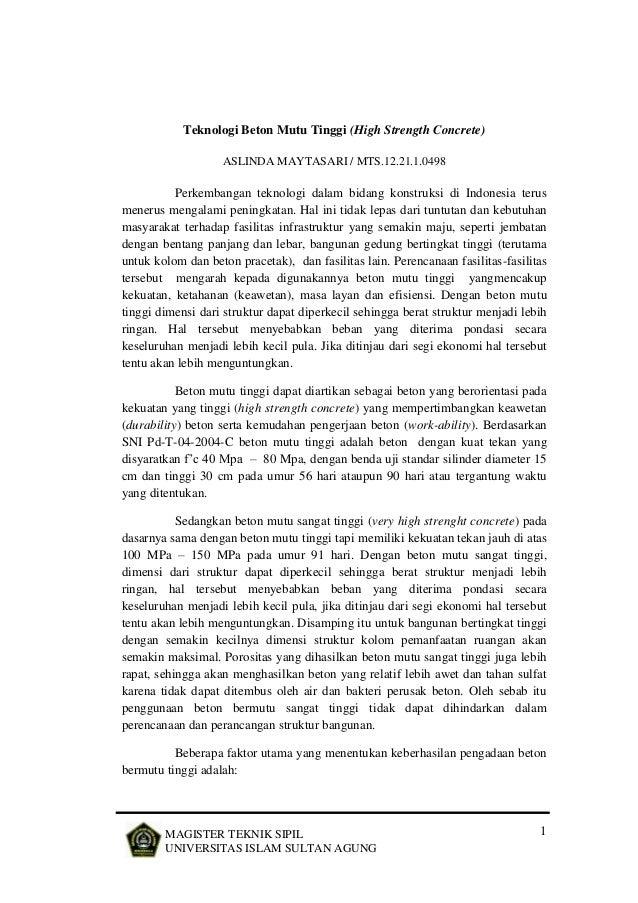 1MAGISTER TEKNIK SIPIL UNIVERSITAS ISLAM SULTAN AGUNG Teknologi Beton Mutu Tinggi (High Strength Concrete) ASLINDA MAYTASA...