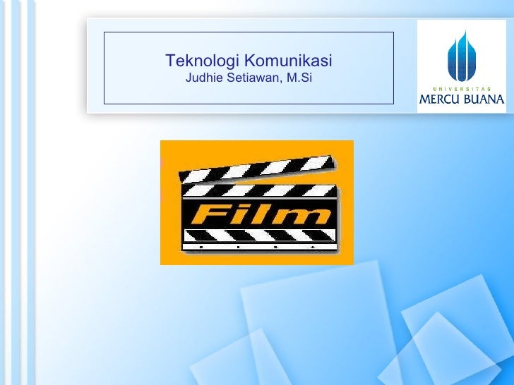 Teknologi Komunikasi - Film