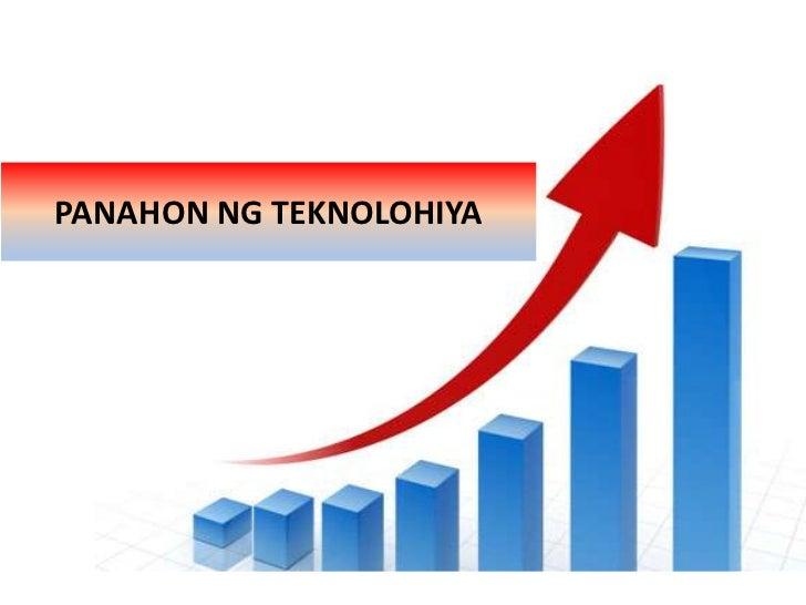 PANAHON NG TEKNOLOHIYA<br />