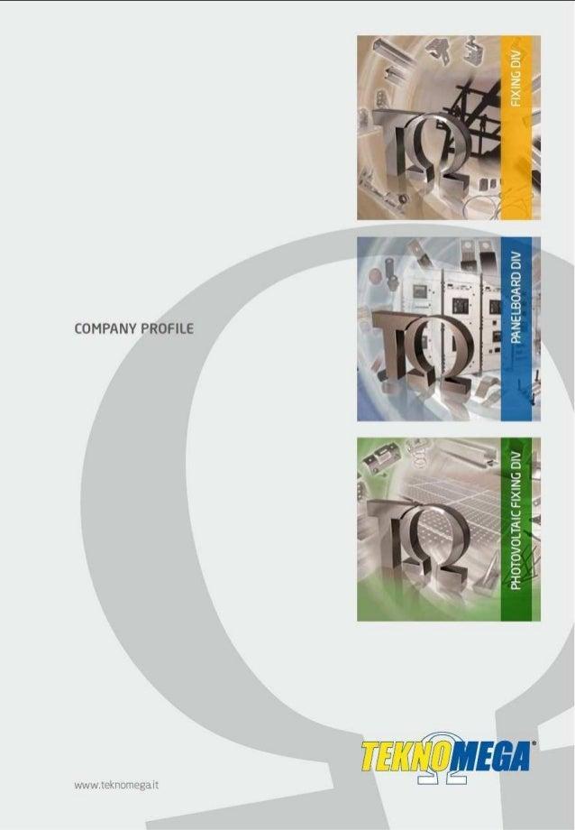Teknomega Company Profile: Panelboard Division, Fixing Division, Photovoltaic Fixing Division