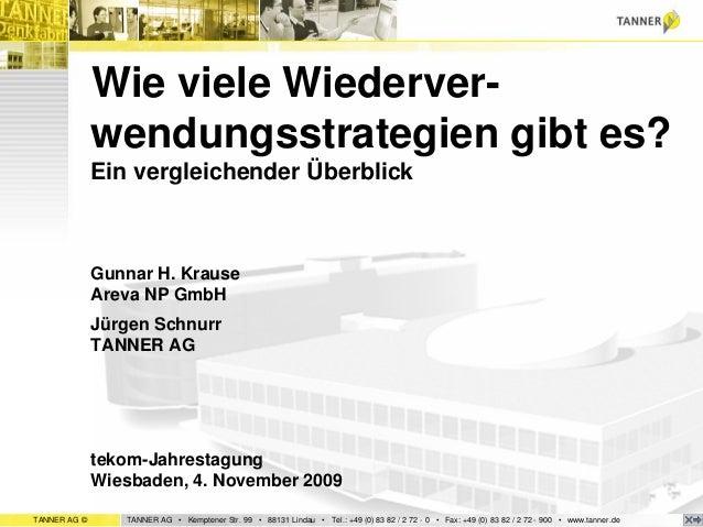 TANNER AG © TANNER AG • Kemptener Str. 99 • 88131 Lindau • Tel.: +49 (0) 83 82 / 2 72 - 0 • Fax: +49 (0) 83 82 / 2 72 - 90...
