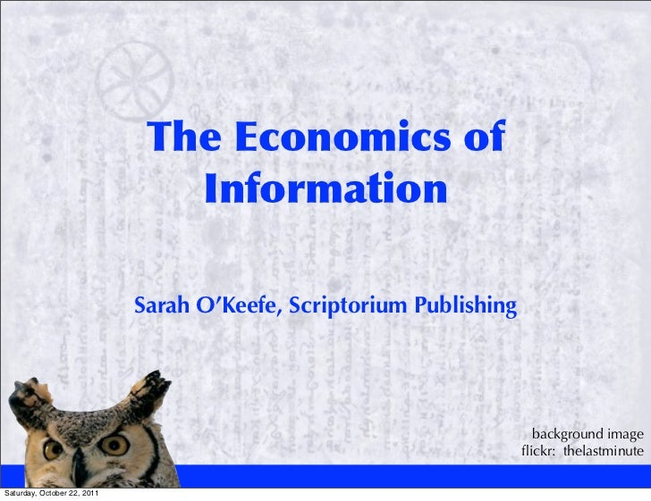 The economics of information, tekom/tcworld 2011