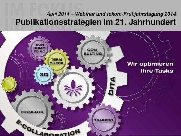 Publikationsstrategien im 21. Jahrhundert - Go Mobile (#tekom)