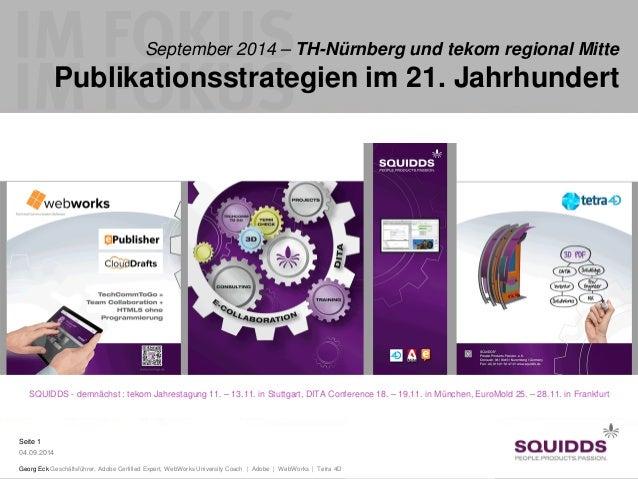Seite 1  04.09.2014  Georg Eck Geschäftsführer, Adobe Certified Expert, WebWorks University Coach | Adobe | WebWorks | Tet...