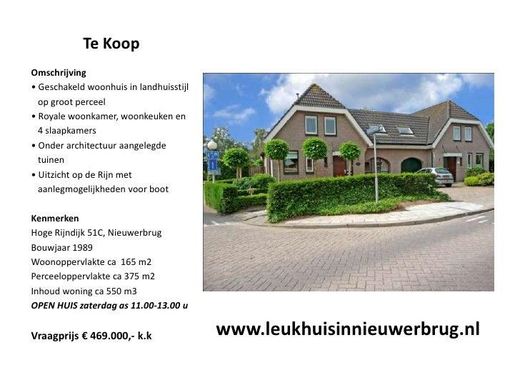 Te Koop<br />Omschrijving<br />• Geschakeld woonhuis in landhuisstijl  <br />  op groot perceel<br />• Royale woonkamer, w...