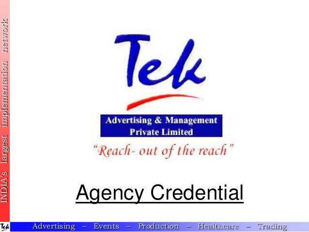 Advertising – Events – Production – Healthcare – TradingAgency CredentialINDIA'slargestimplementationnetwork