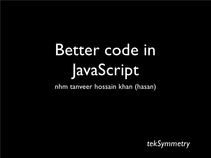 Better code in JavaScript