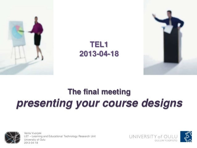 TEL1                                           2013-04-18                                  The final meetingpresenting you...