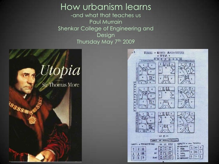 How urbanism learns     -and what that teaches us            Paul Murrain Shenkar College of Engineering and              ...