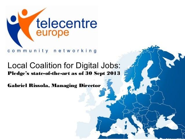 Local Coalitions for Digital Jobs: presentation at Pledger's workshop 03.10.13