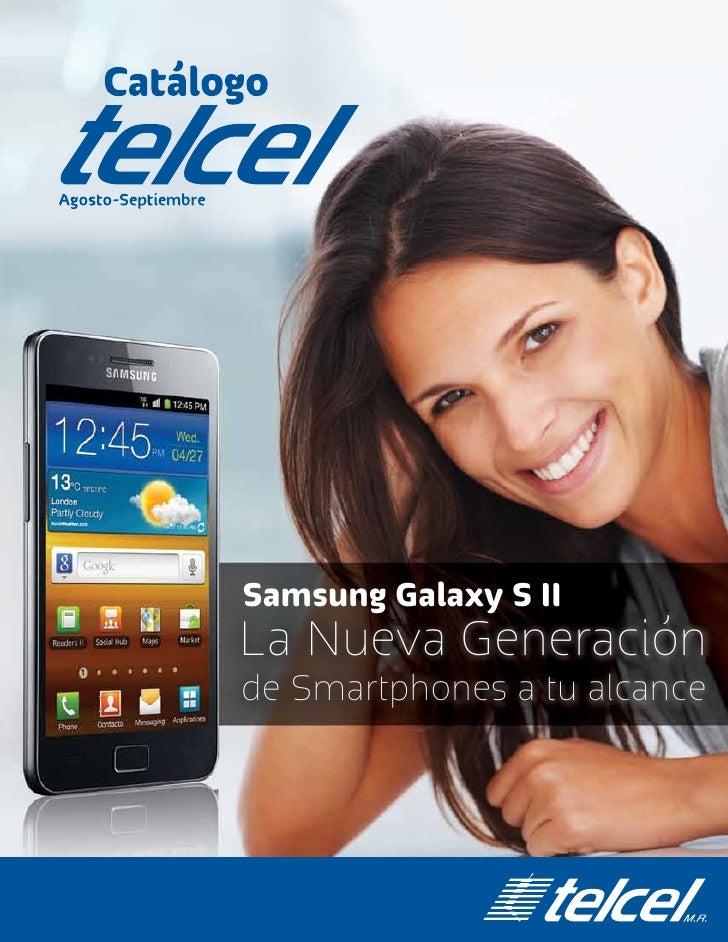 Samsung Galaxy S IILa Nueva Generaciónde Smartphones a tu alcance