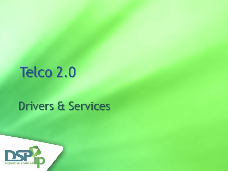 •   Service delivery Chain •   Telco Service Models •   Telco 2.0 service samples •   Communication trends discussion (if ...