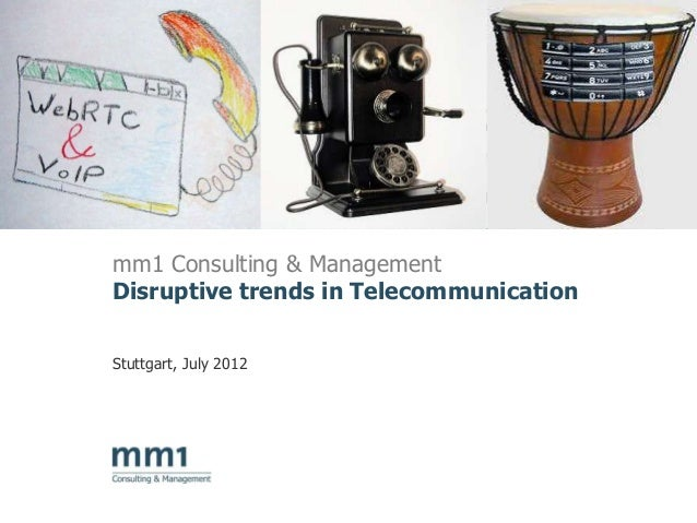 Disruptive trends in telecommunication