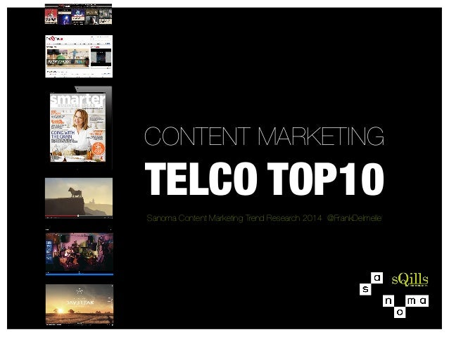 CONTENT MARKETING  TELCO TOP10   Sanoma Content Marketing Trend Research 2014 @FrankDelmelle